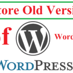 Restore Old Versions of WordPress